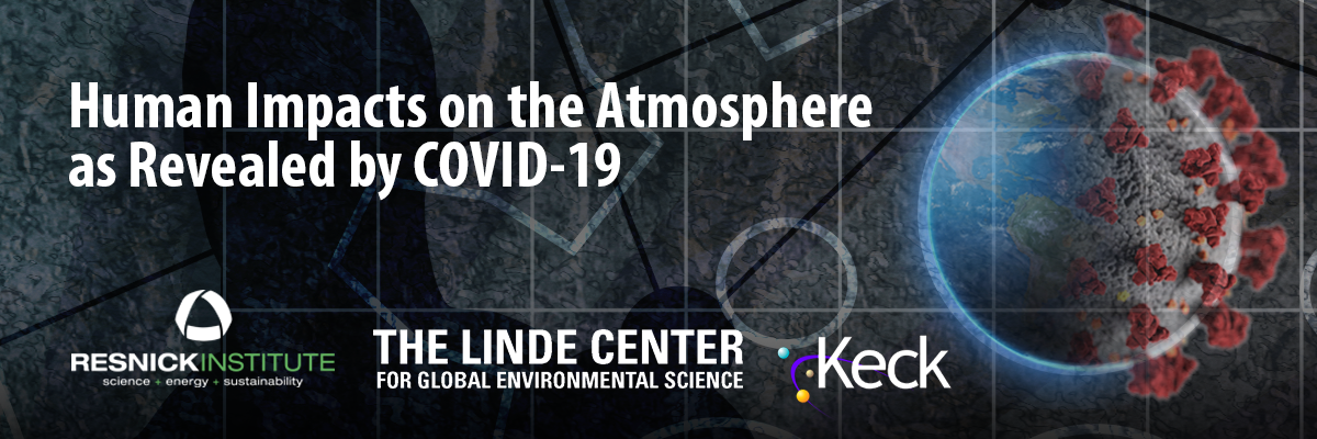 Human Impacts on the Atmosphere as Revealed by COVID-19
